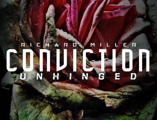 "Richard Miller ""Conviction Unhinged"" album"